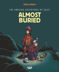 Bravo - The Amazing Adventures of Jules - Volume3 - Almost buried!.