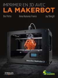 Bre Pettis et Anna Kaziunas France - Imprimer en 3D avec la MakerBot.