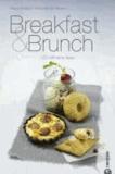 Breakfast & Brunch - 100 raffinierte Ideen.