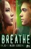 Breathe - Flucht nach Sequoia.
