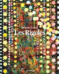 Téléchargement gratuit du fichier txt ebook Les Rigoles