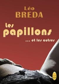 Breda Leo - Les papillons… et les autres.