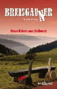 Breisgauner - Neue Krimis aus Südwest.