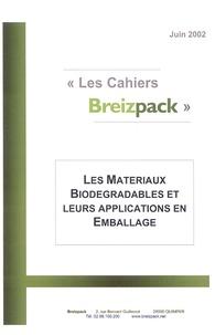Breizpack - Les Matériaux Biodégradables et leurs applications en Emballage.