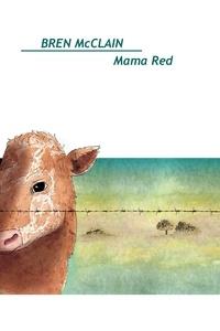 Bren McClain - Mama Red.