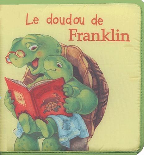 Brenda Clark et Paulette Bourgeois - Le doudou de Franklin.