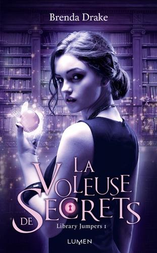 Brenda Drake - Library Jumpers Tome 1 : La voleuse de secrets.
