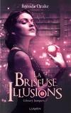 Brenda Drake - Library Jumpers Tome 3 : La briseuse d'illusions.