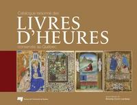 Catalogue raisonné des livres dHeures conservés au Québec.pdf