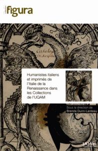 Brenda Dunn-Lardeau - Humanistes italiens et imprimés de l'Italie de la Renaissance dans les collections de l'UQAM.