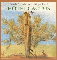 Brenda Guiberson et Megan Lloyd - Hôtel Cactus.