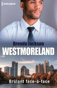 Brenda Jackson - Brulant face-à-face.