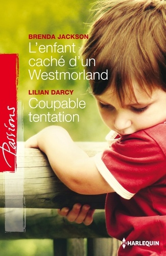 L'enfant caché d'un Westmoreland - Coupable tentation