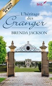 Brenda Jackson - L'héritage des Granger - T1/3.