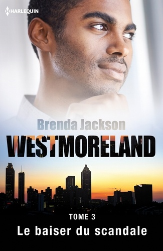 Brenda Jackson - Le baiser du scandale.