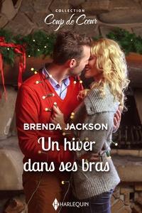 Brenda Jackson - Un hiver dans ses bras.
