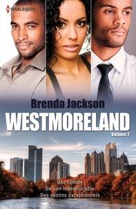 Brenda Jackson - Westmoreland Tome 2 : .