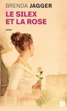 Brenda Jagger - Le silex et la rose.