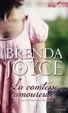 Brenda Joyce - La comtesse amoureuse - T3 - Les Secrets de Greystone Manor.