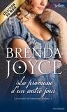 Brenda Joyce - La promesse d'un autre jour - T2 - Les secrets de Greystone Manor.