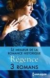 Brenda Joyce et Carole Mortimer - Le meilleur de la romance historique : Régence - 3 romans.