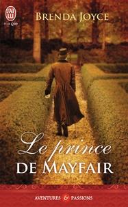 Brenda Joyce - Le prince de Mayfair.