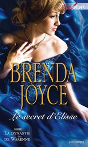 Brenda Joyce - Le secret d'Elysse.