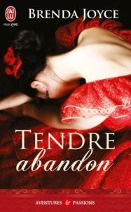Brenda Joyce - Tendre abandon.