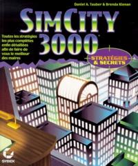 Brenda Kienan et Daniel-A Tauber - Sim City 3000.