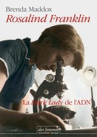 Feriasdhiver.fr Rosalind Franklin - La Dark Lady de l'ADN Image
