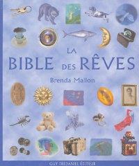 Brenda Mallon - La bible des rêves.