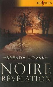 Brenda Novak - Noire révélation.