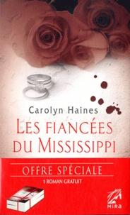 Brenda Novak et Carolyn Haines - Une femme en cavale ; Les fiancées du Mississippi - Pack 2 volumes.