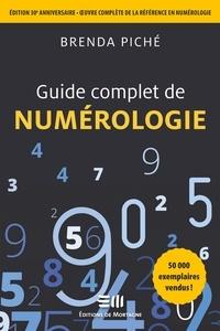 Brenda Piché - Guide complet de la Numérologie - Édition 30e anniversaire.