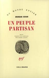 Brendan Behan - Un peuple partisan.