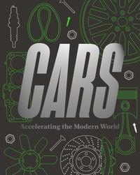 Livre audio à téléchargement gratuit Cars  - Accelerating the Modern World par Brendan Cormier (French Edition)  9781851779673