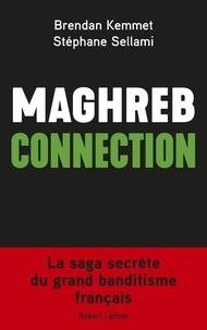 Brendan Kemmet et Stéphane Sellami - Maghreb connection.