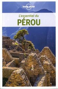 Brendan Sainsbury et Alex Egerton - L'essentiel du Pérou.