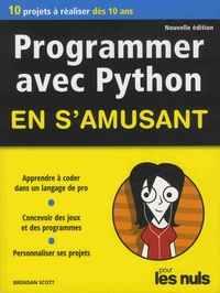 Programmer avec Python en s'amusant pour les nuls - Brendan Scott  