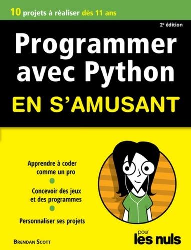 Programmer avec Python en s'amusant pour les nuls 2e édition