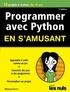 Brendan Scott - Programmer avec Python en s'amusant pour les nuls.