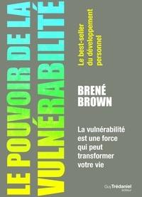 Brené Brown - Le pouvoir de la vulnérabilité.