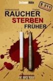 Brennpunkt Rheinland - Raucher sterben früher.