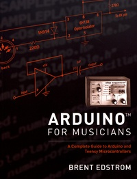 Histoiresdenlire.be Arduino for Musicians - A Complete Guide to Arduino and Teensy Microcontrollers Image