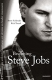 Brent Schlender et Rick Tetzeli - Becoming Steve Jobs.
