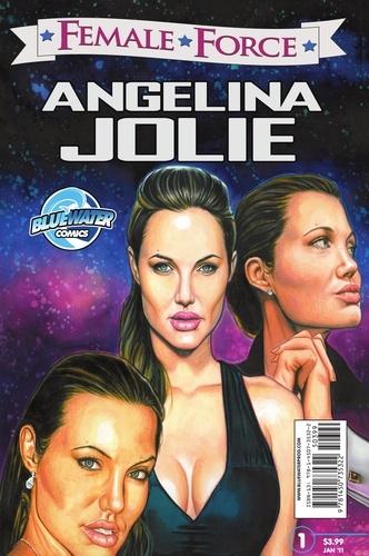 Female Force: Angelina Jolie. Sprecher, Brent