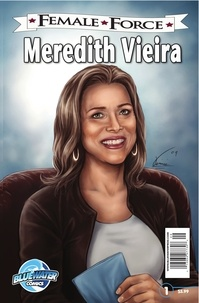 Brent Sprecher - Female Force: Meredith Vieira - Sprecher, Brent.