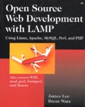 Brent Ware et James Lee - Open Source Web Development with LAMP - Using Linux, Apache, MySQL, Perl, and PHP.