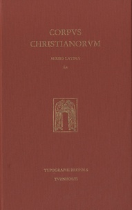 Brepols - Corpus Christianorum - Series Latina - Edition en latin.