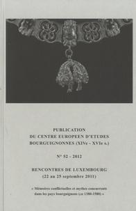 Brepols - Publications du Centre Européen d'Etudes Bourguignonnes (XIVe-XVIe s) - N°52 - 2012.